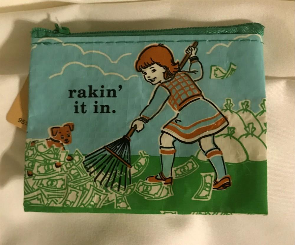Rakin It In Coin Purse